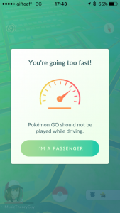 Pokemon Go: You're Going too fast!